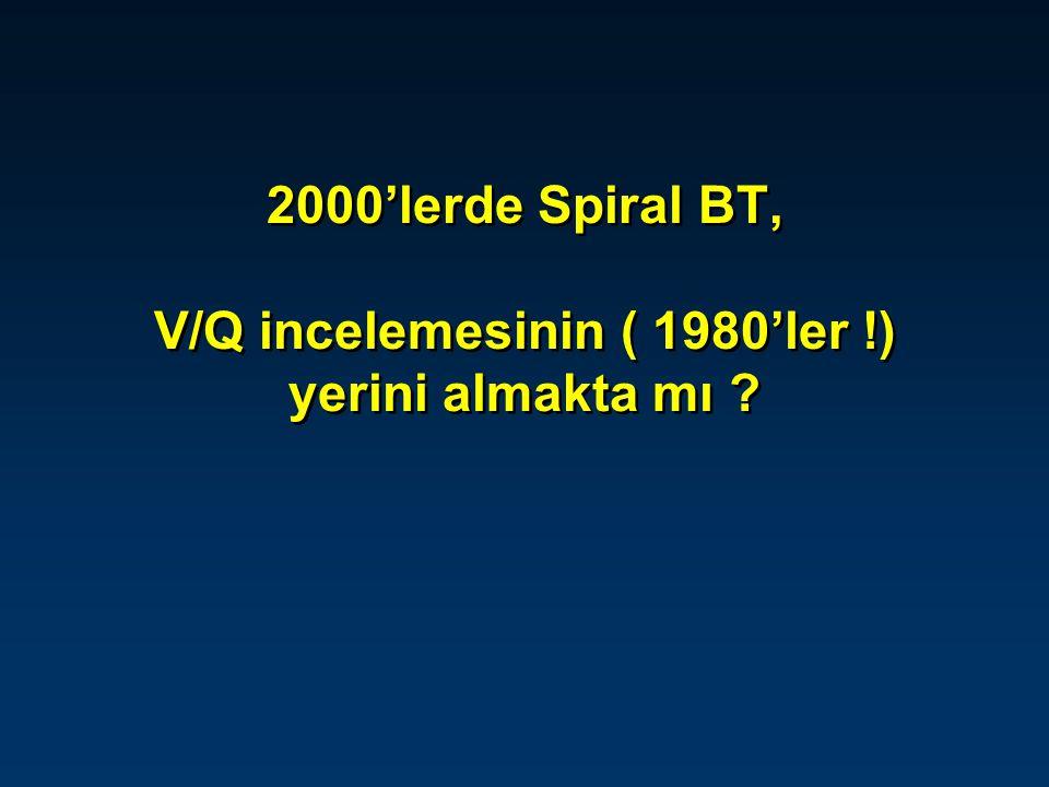 SPİRAL BT Yeni jenerasyon BT cihazları Multipl detector (4, 8, 16 rows) Çok kısa süre nefes tutma 5 mm'nin altında kesit aralığı 1,25 mm'nin altında kesit aralığında periferik pulmoner arterlerin (5.