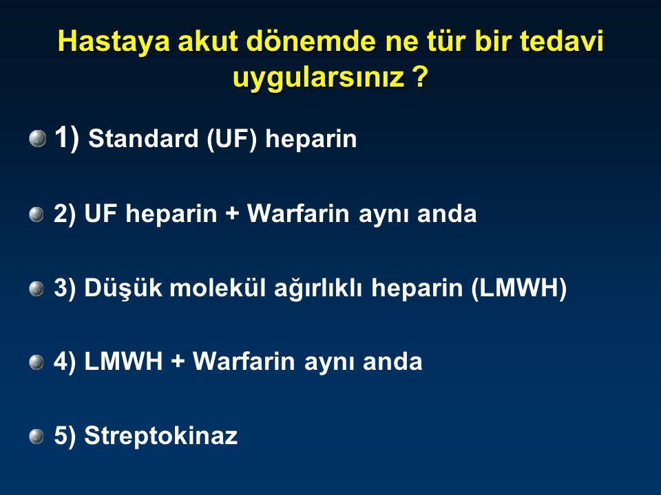 Uygulanan tedavi 5 gün süreyle ; –35000 Ü/ 24 saat UFH ve 5mg/gün Warfarin aynı anda verildi.