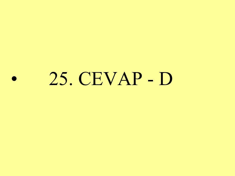 25. CEVAP - D