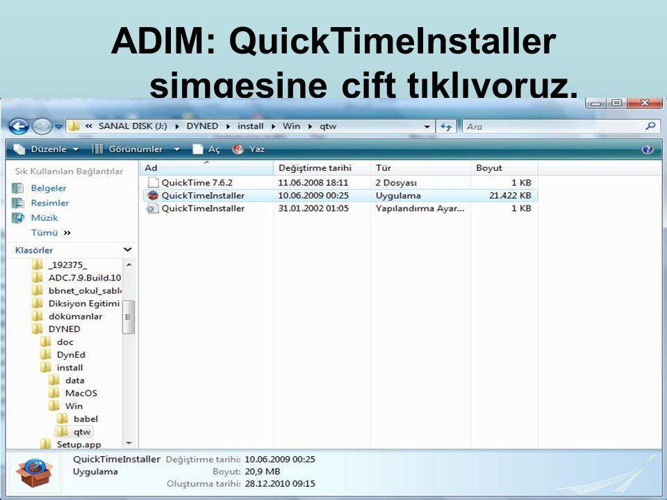 ADIM: QuickTimeInstaller simgesine çift tıklıyoruz.