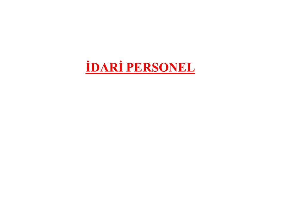 İDARİ PERSONEL