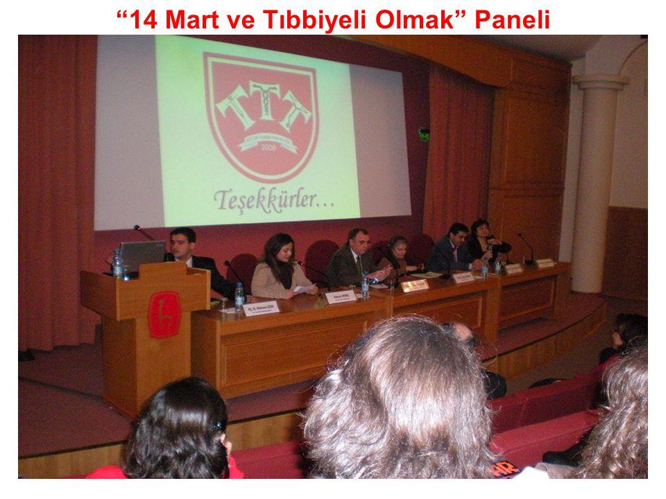 """""""14 Mart ve Tıbbiyeli Olmak"""" Paneli"""
