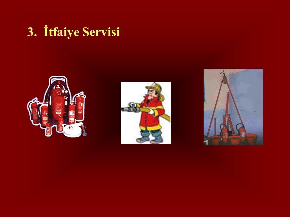 3. İtfaiye Servisi