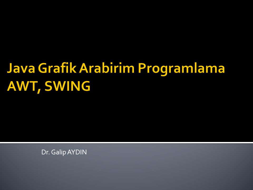 Dr. Galip AYDIN