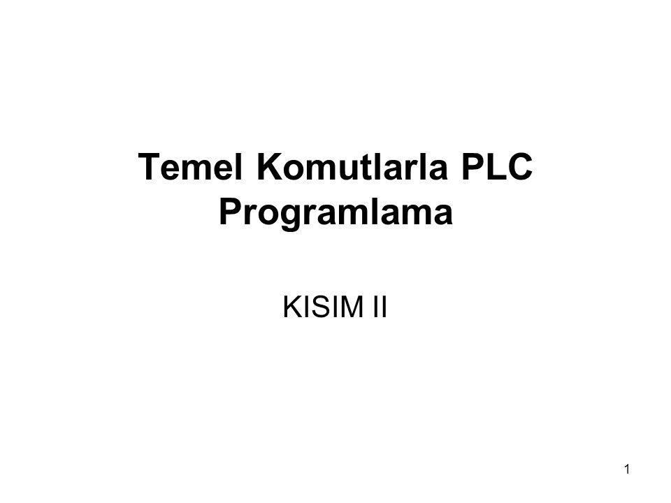1 Temel Komutlarla PLC Programlama KISIM II