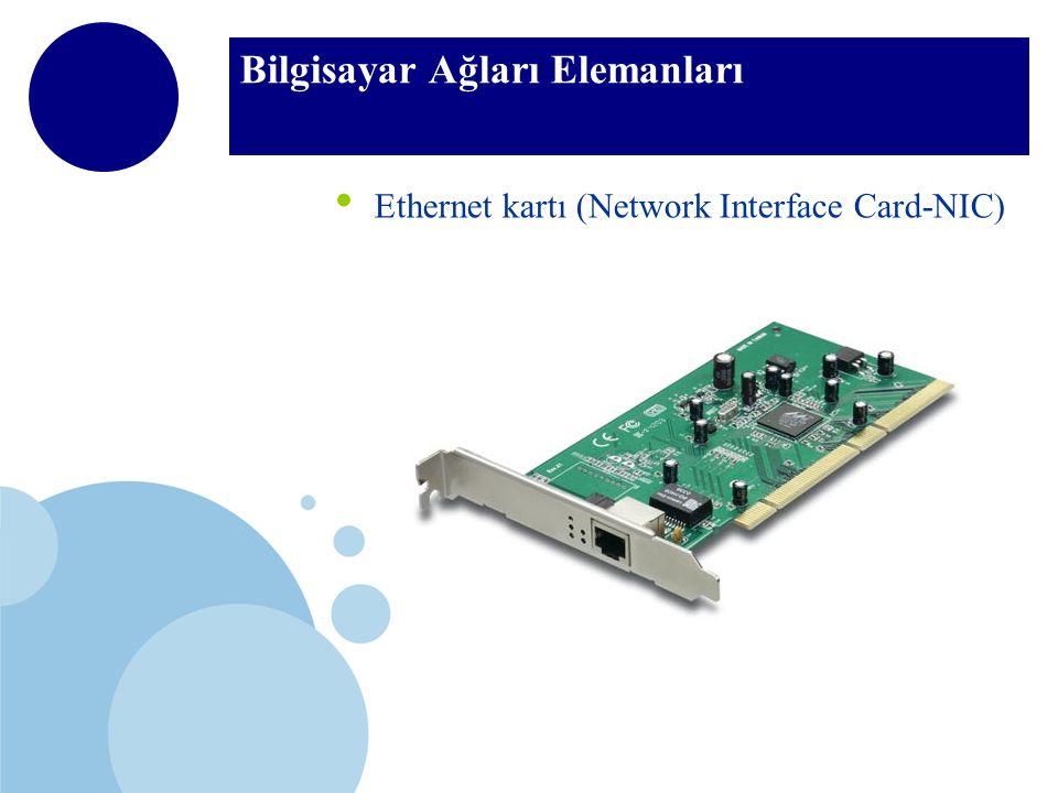 Bilgisayar Ağları Elemanları Ethernet kartı (Network Interface Card-NIC)