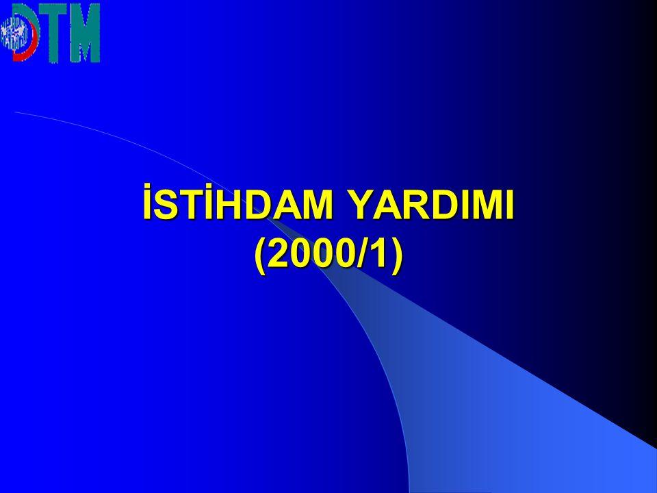 İSTİHDAM YARDIMI (2000/1)