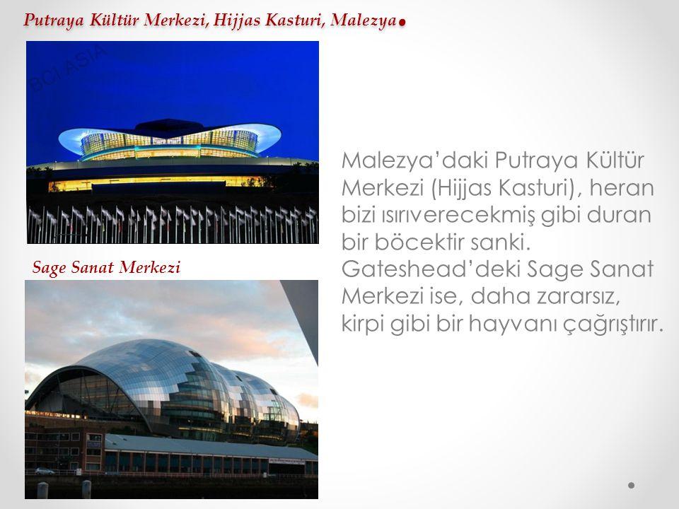 Putraya Kültür Merkezi, Hijjas Kasturi, Malezya. Malezya'daki Putraya Kültür Merkezi (Hijjas Kasturi), heran bizi ısırıverecekmiş gibi duran bir böcek