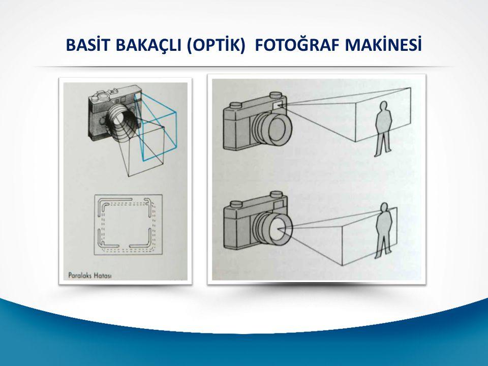 BASİT BAKAÇLI (OPTİK) FOTOĞRAF MAKİNESİ