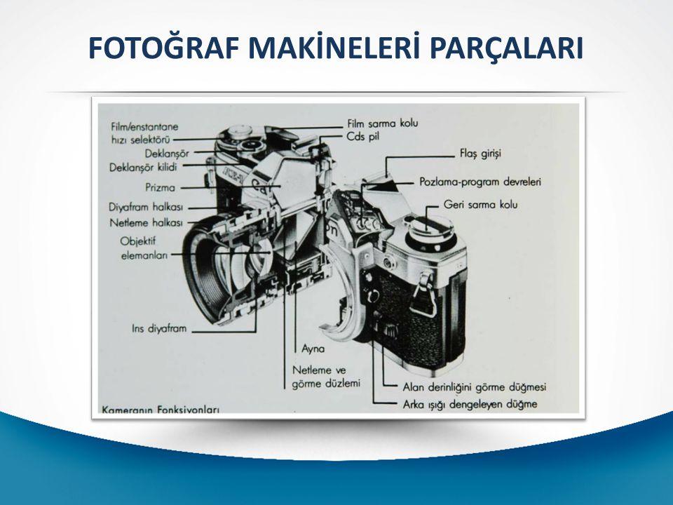FOTOĞRAF MAKİNELERİ PARÇALARI