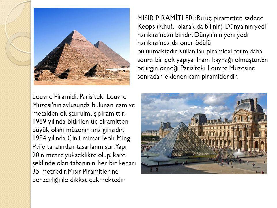 Louvre Piramidi, Paris teki Louvre Müzesi nin avlusunda bulunan cam ve metalden oluşturulmuş piramittir.