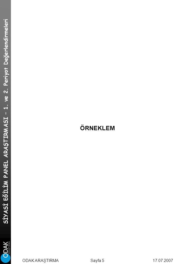 ÖRNEKLEM Sayfa 5 17.07.2007ODAK ARAŞTIRMA