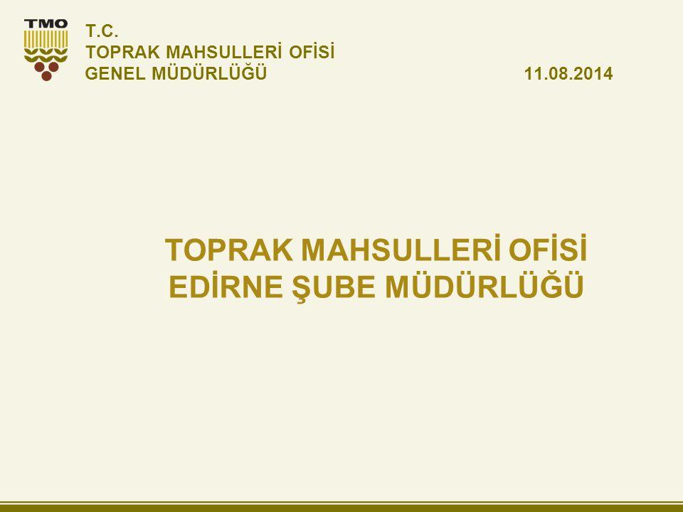  TMO Edirne İlinde 1940'lı yıllarda Karaağaç Mahallesinde hizmete başlamış olup, 1986 yılında Şube Müdürlüğü olması ile beraber yeni hizmet binası olan İstasyon Mahallesi Kanalaltı Parselleri mevkiine taşınarak hizmetine halen devam etmektedir.