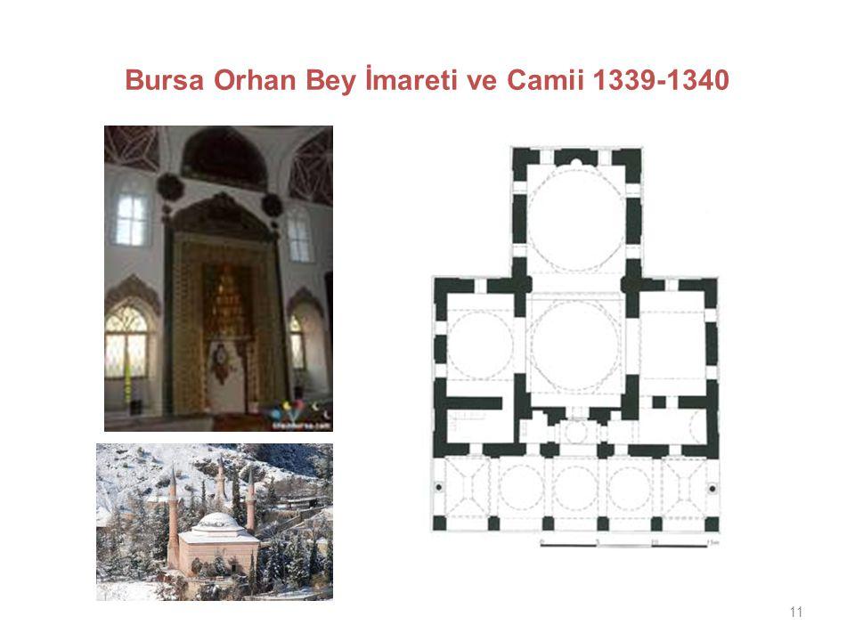 11 Bursa Orhan Bey İmareti ve Camii 1339-1340
