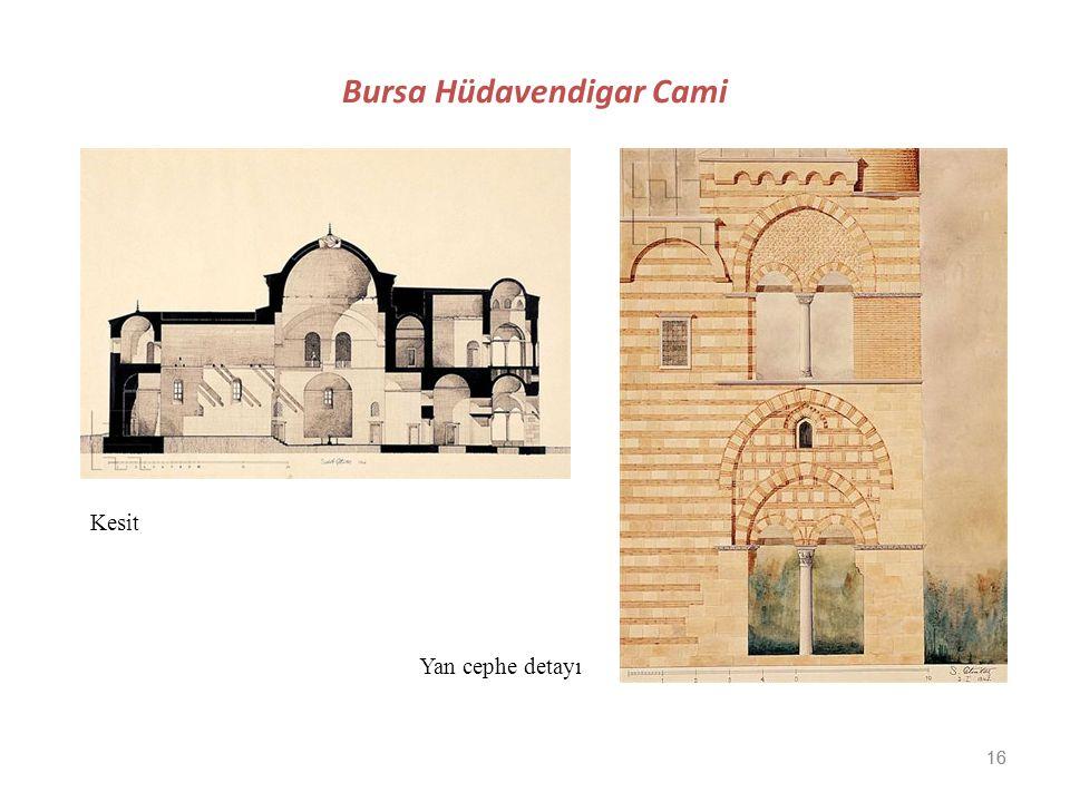 16 Bursa Hüdavendigar Cami Kesit Yan cephe detayı 16