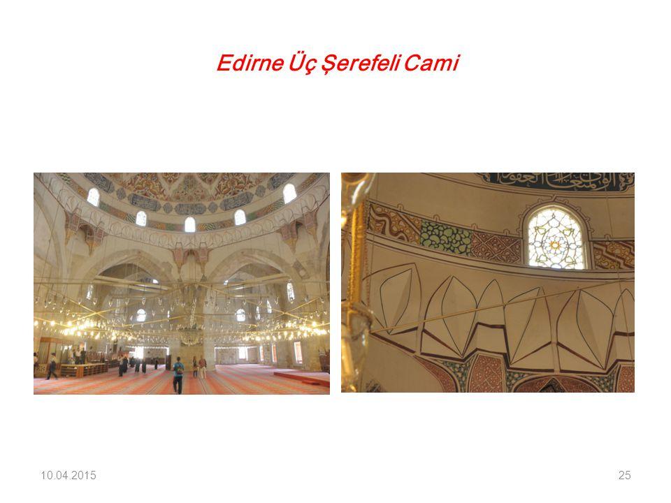 Edirne Üç Şerefeli Cami 10.04.201525