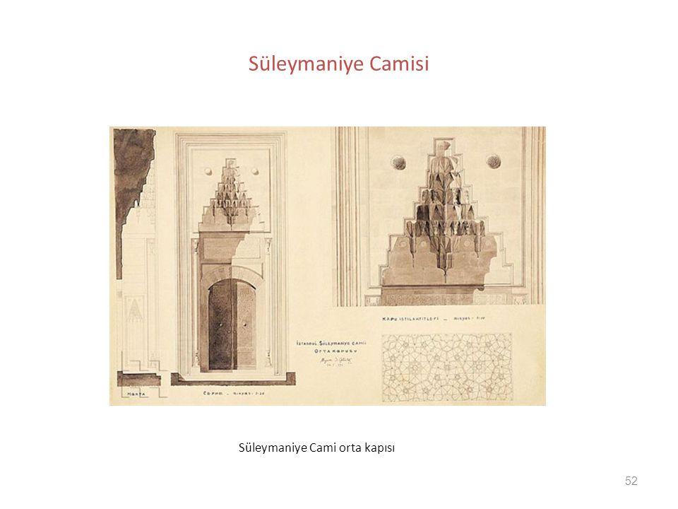 52 Süleymaniye Camisi Süleymaniye Cami orta kapısı