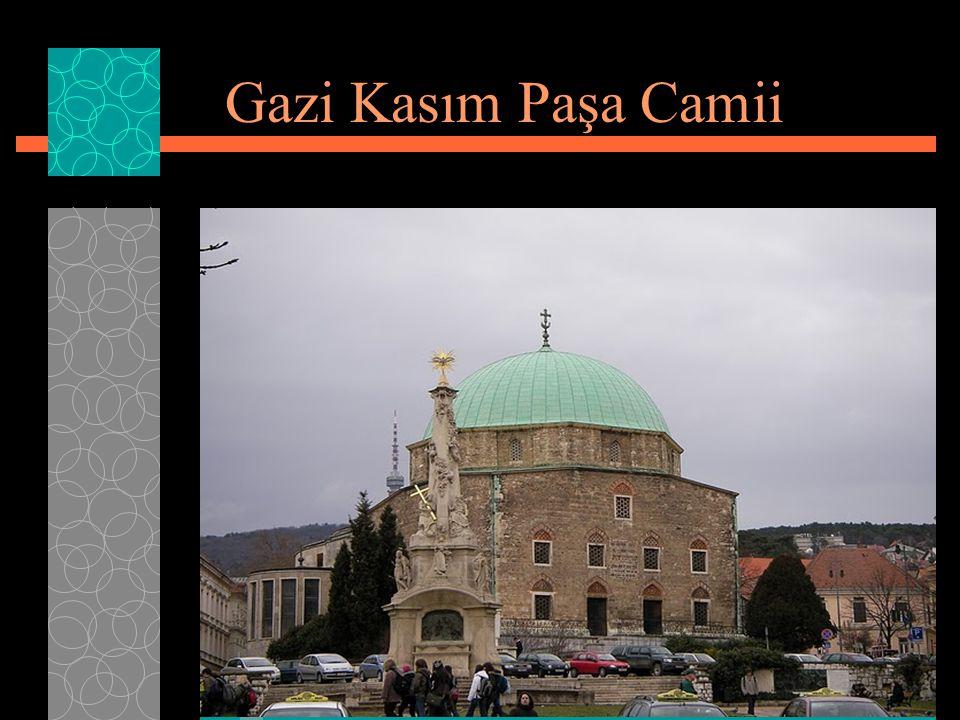  Bu Cami, Macaristan ın Peç (Macarca Pécs) şehrindedir.