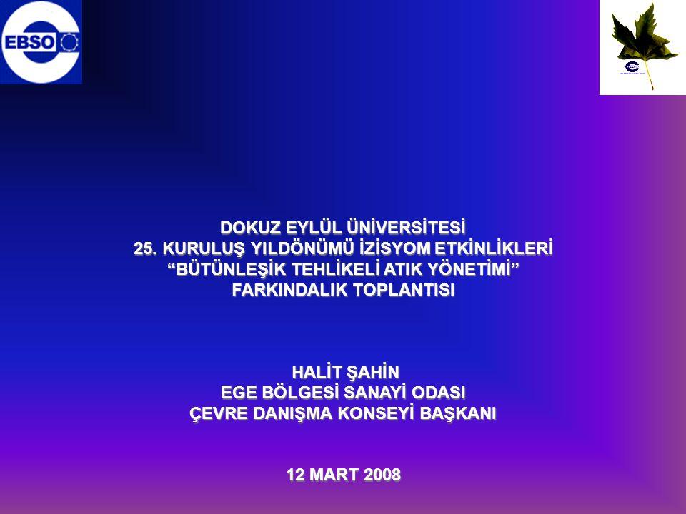 DOKUZ EYLÜL ÜNİVERSİTESİNİN 25.