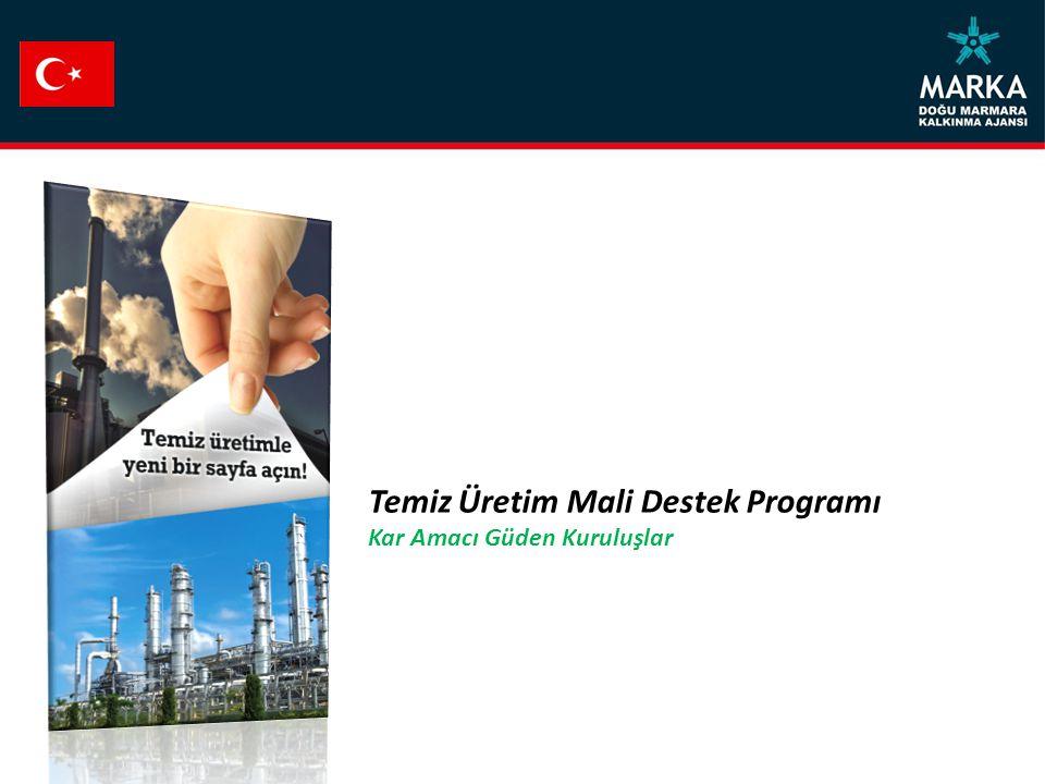 Temiz Üretim Mali Destek Programı Kar Amacı Güden Kuruluşlar
