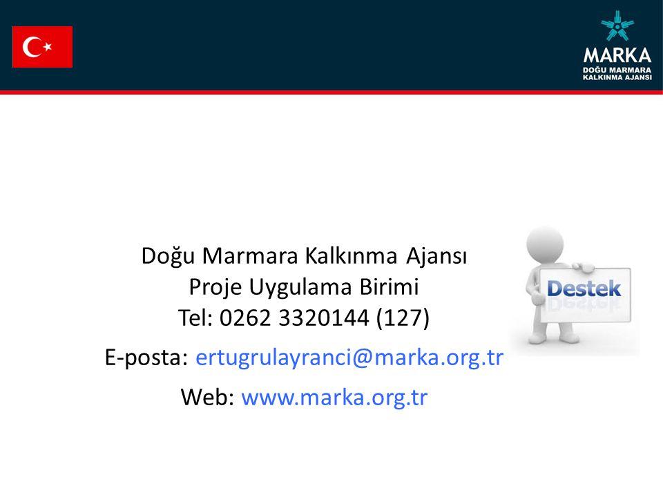 Doğu Marmara Kalkınma Ajansı Proje Uygulama Birimi Tel: 0262 3320144 (127) E-posta: ertugrulayranci@marka.org.tr Web: www.marka.org.tr
