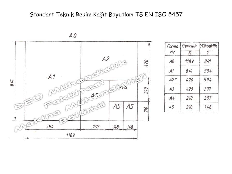 Standart Teknik Resim Kağıt Boyutları TS EN ISO 5457