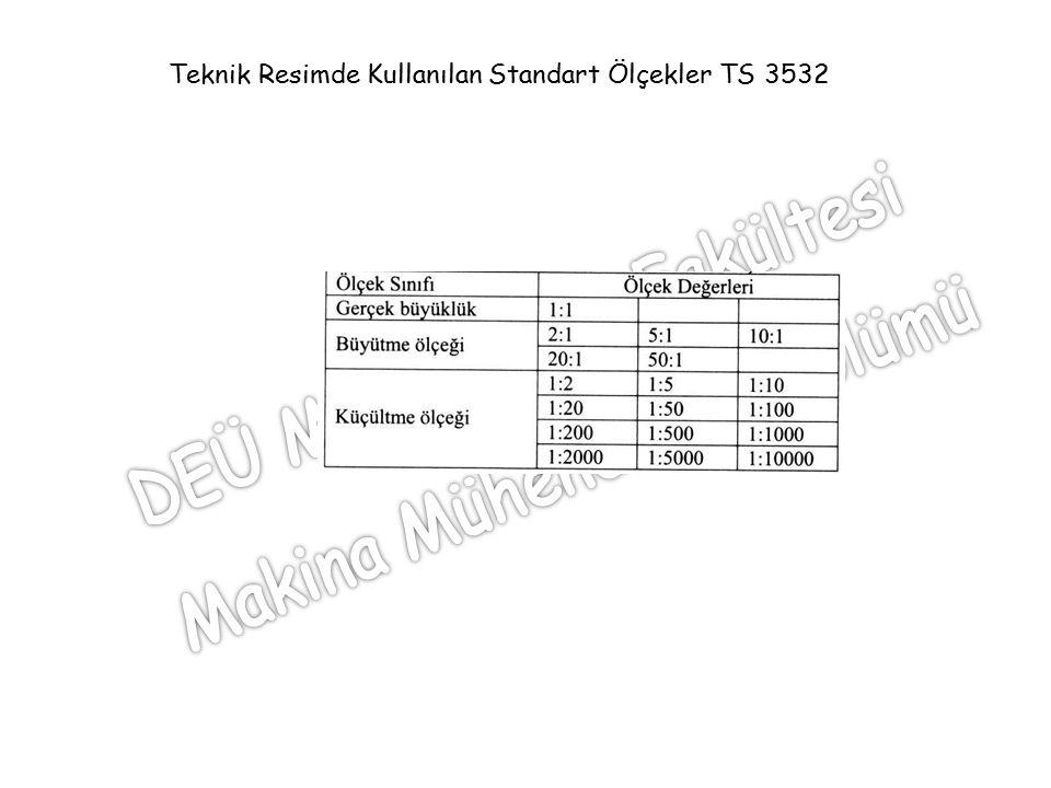 Teknik Resimde Kullanılan Standart Ölçekler TS 3532