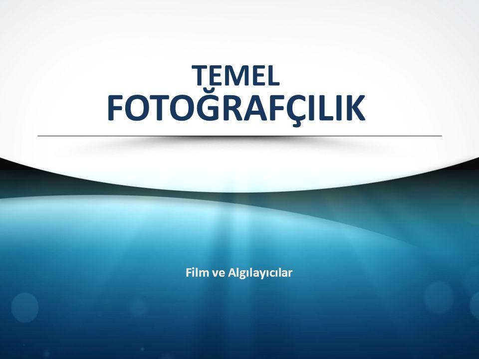 FİLMLER Film, Objektiften geçen görüntünün kalıcılığını sağlanabilmesi amacıyla saydam bir taşıyıcı üzerine sürülmüş ışığa duyarlı maddeden oluşur.