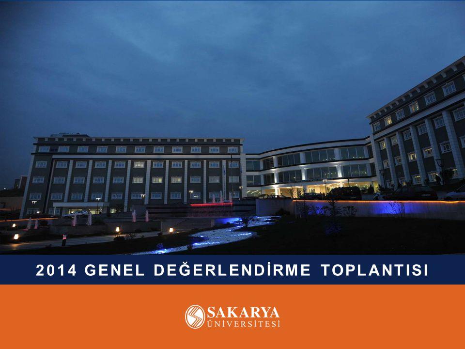 2014 GENEL DEĞERLENDİRME TOPLANTISI