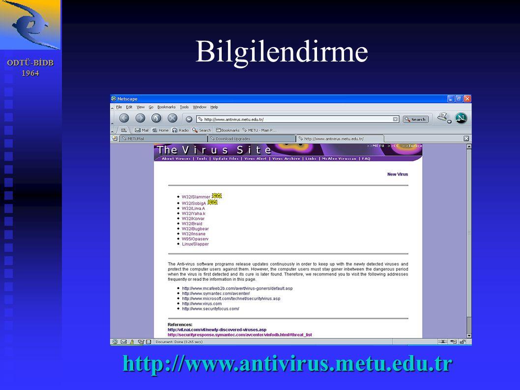 ODTÜ-BİDB1964 Bilgilendirme http://www.antivirus.metu.edu.tr