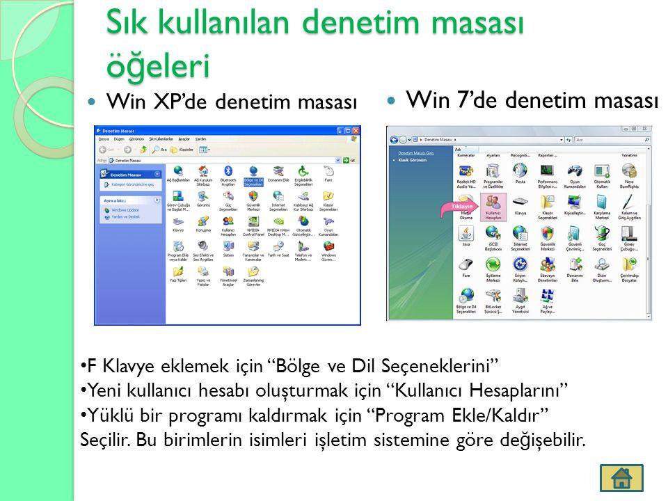 """Sık kullanılan denetim masası ö ğ eleri Win XP'de denetim masası Win 7'de denetim masası F Klavye eklemek için """"Bölge ve Dil Seçeneklerini"""" Yeni kulla"""