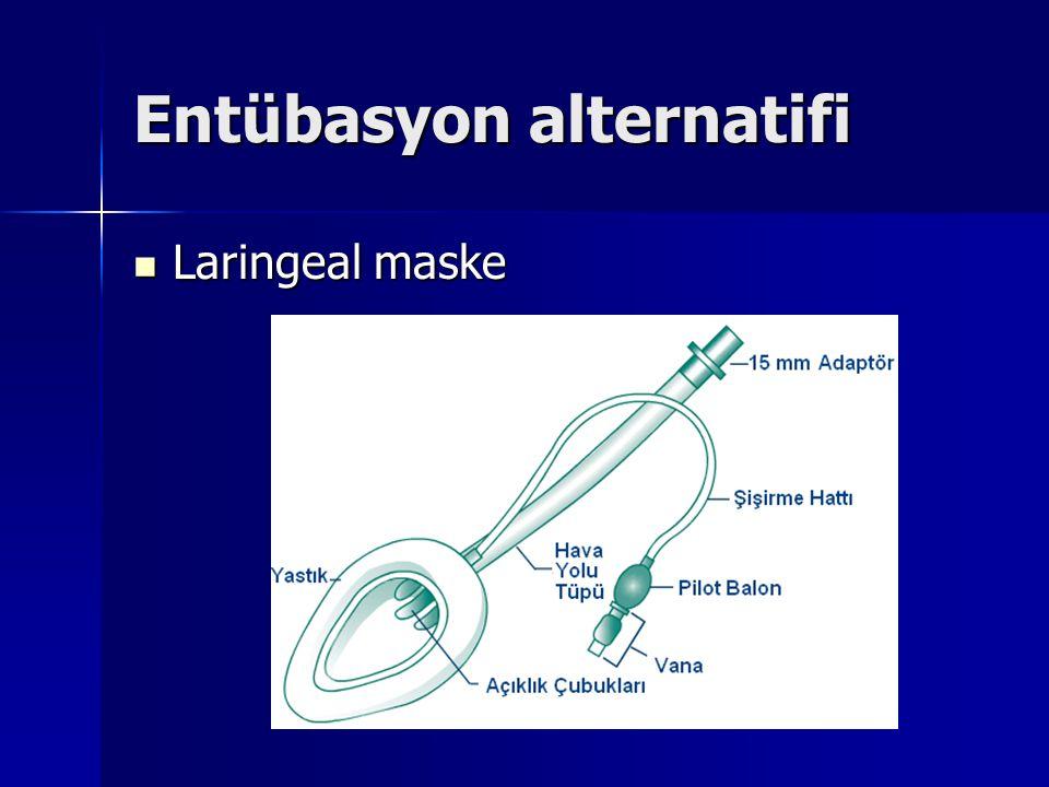 Entübasyon alternatifi Laringeal maske Laringeal maske
