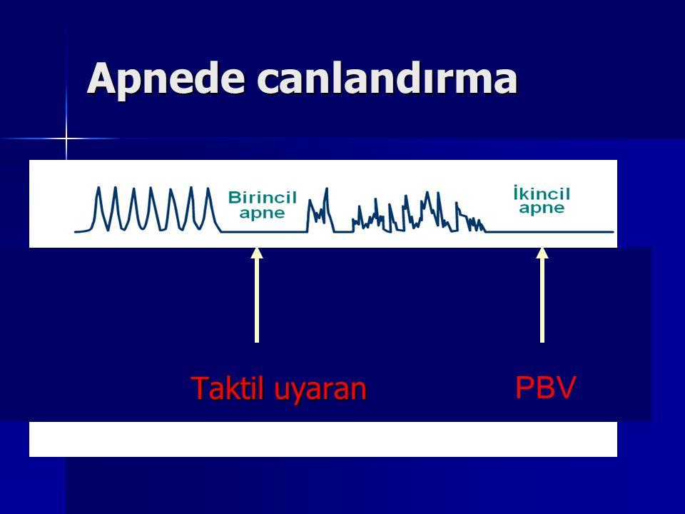 Apnede canlandırma Taktil uyaran PBV