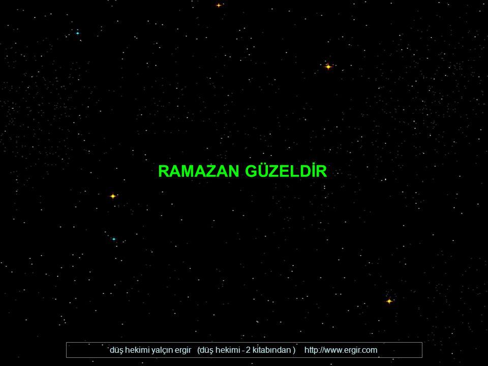 RAMAZAN GÜZELDİR