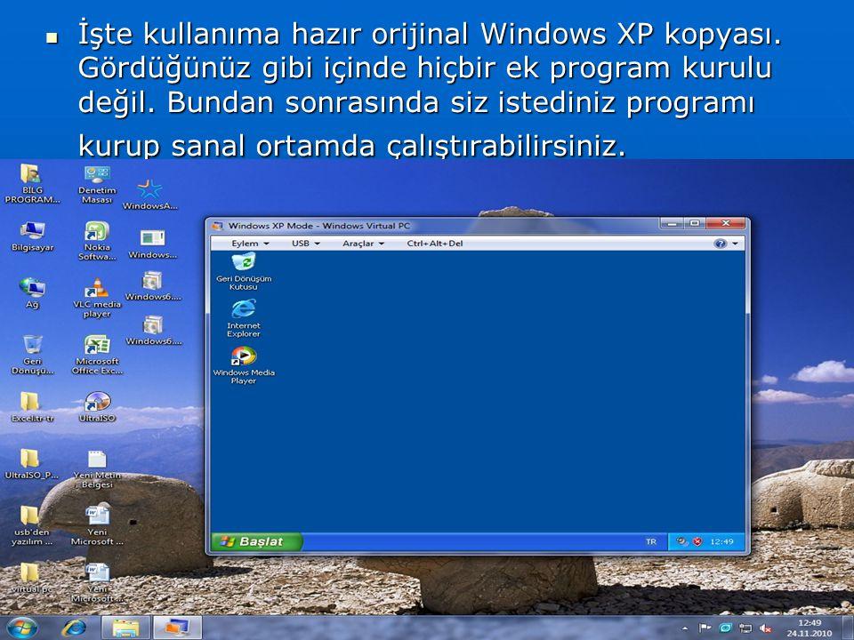 İşte kullanıma hazır orijinal Windows XP kopyası. Gördüğünüz gibi içinde hiçbir ek program kurulu değil. Bundan sonrasında siz istediniz programı kuru