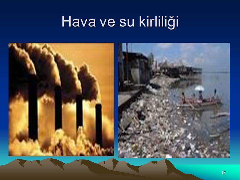 17 Hava ve su kirliliği