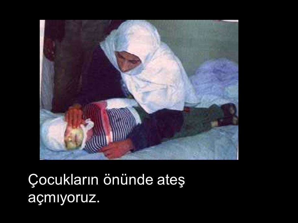 Onlar terörist ve tüm dünya bunu bilmeli….