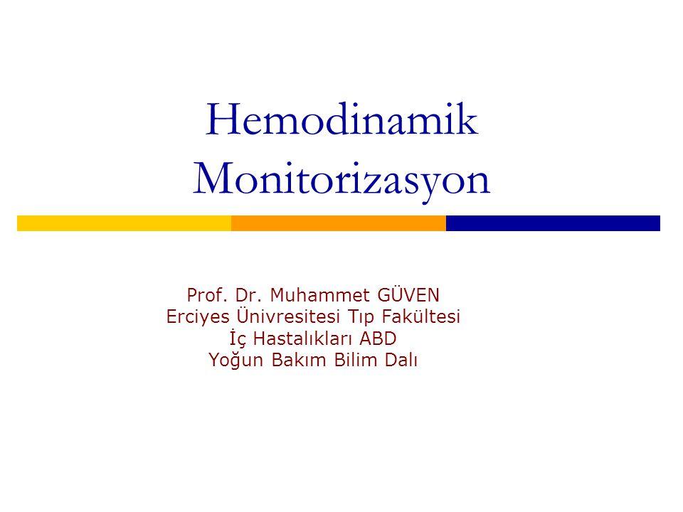Hemodinamik Monitorizasyon Prof.Dr.