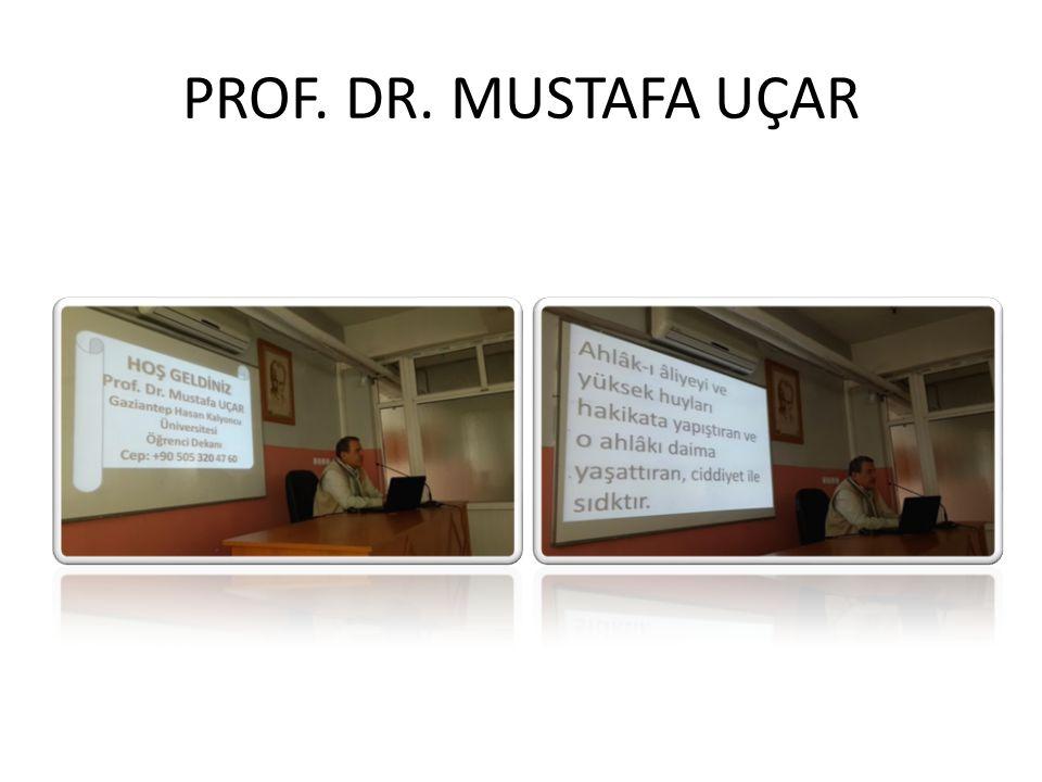 PROF. DR. MUSTAFA UÇAR
