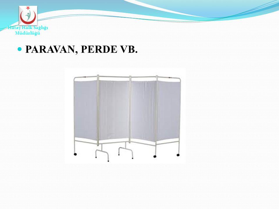 Hatay Halk Sağlığı Müdürlüğü PARAVAN, PERDE VB.