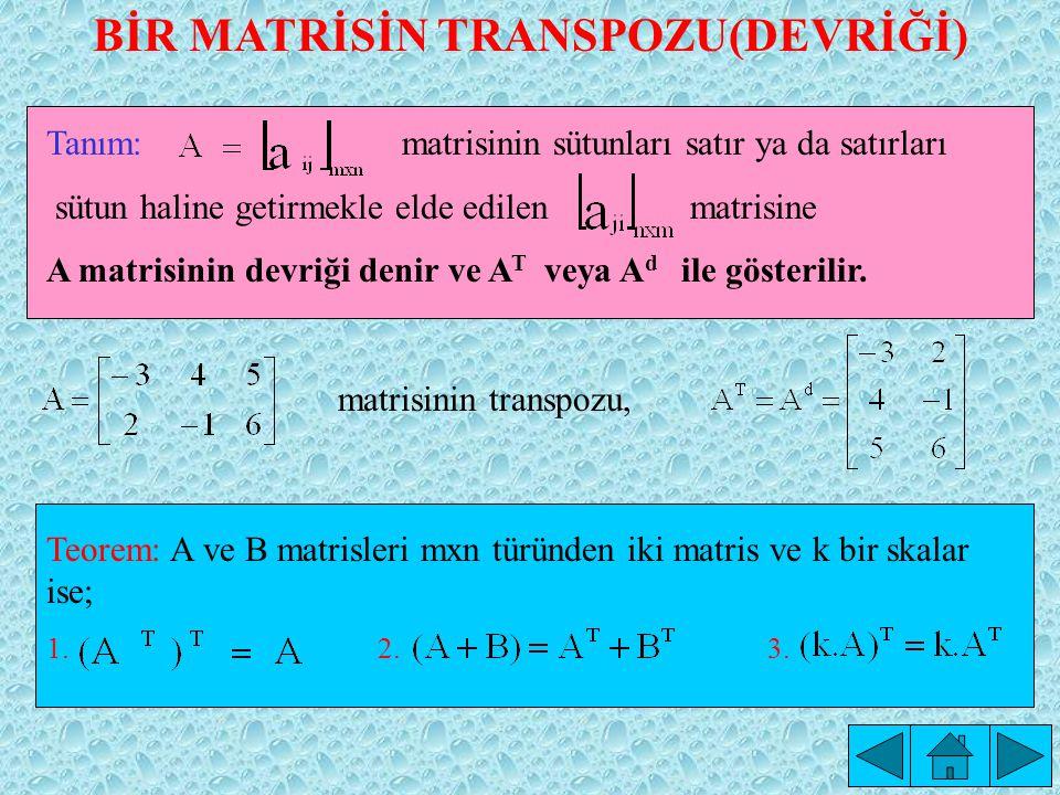 2.n. Sıradan A ve B kare matrislerinin çarpma işlemine göre tersleri, ve ise; 3.