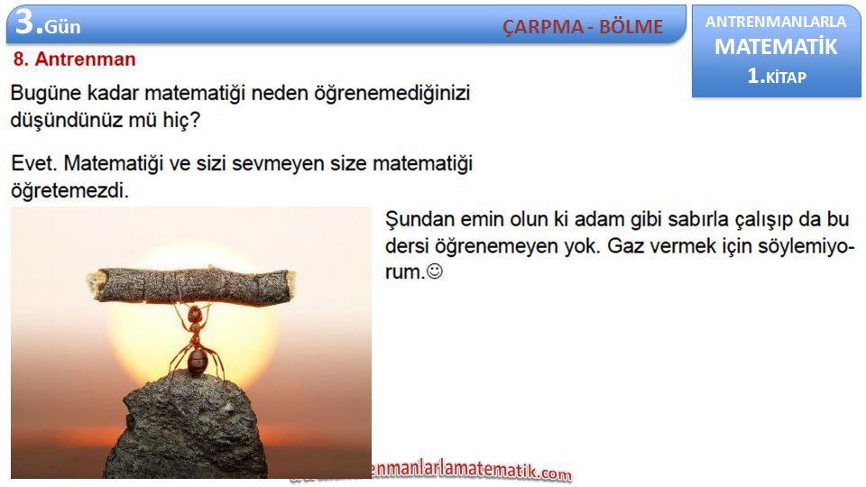 ANTRENMANLARLA MATEMATİK 1. KİTAP ANTRENMANLARLA MATEMATİK 1. KİTAP 3. Gün ÇARPMA - BÖLME