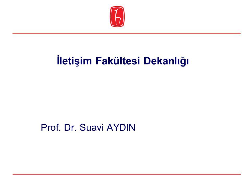 İletişim Fakültesi Dekanlığı Prof. Dr. Suavi AYDIN
