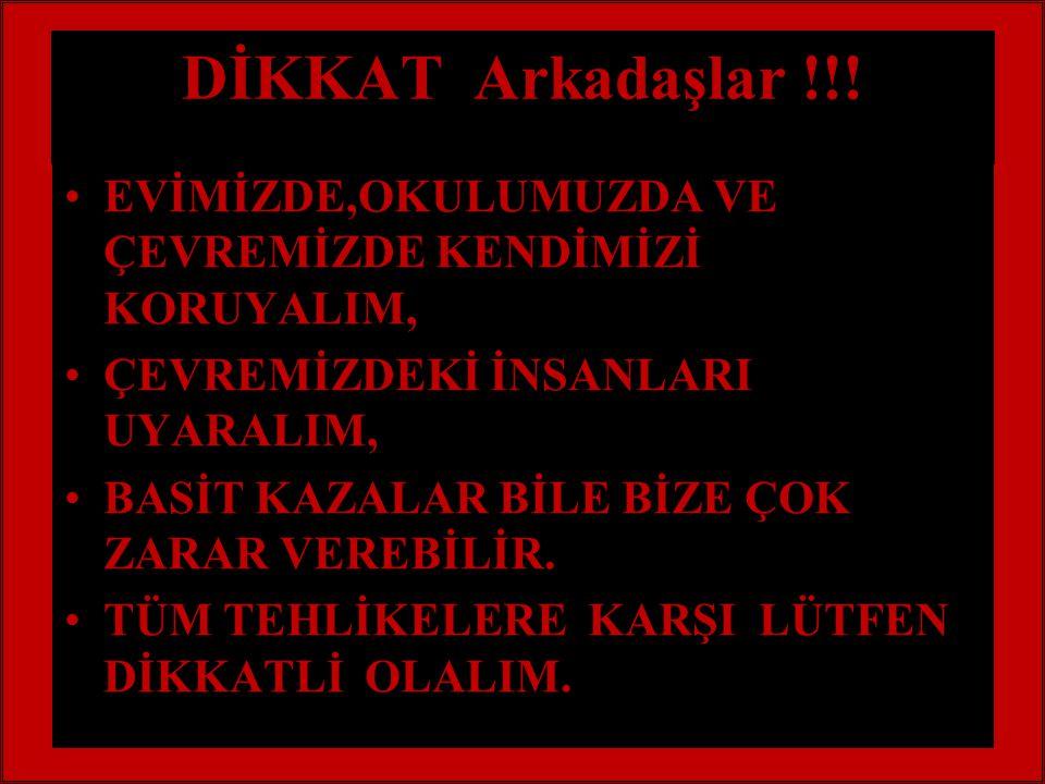 DİKKAT Arkadaşlar !!.