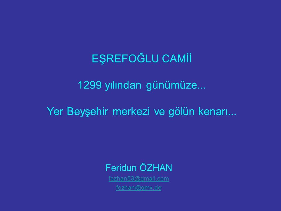 Yıl 1299, Osmanlı Tarihinin başlangıcı... bu muhteşem cami inşa edilmişti.