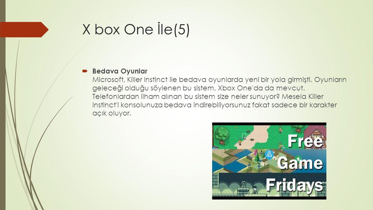 X box One İle(5)  Bedava Oyunlar Microsoft, Killer Instinct ile bedava oyunlarda yeni bir yola girmişti. Oyunların geleceği olduğu söylenen bu sistem