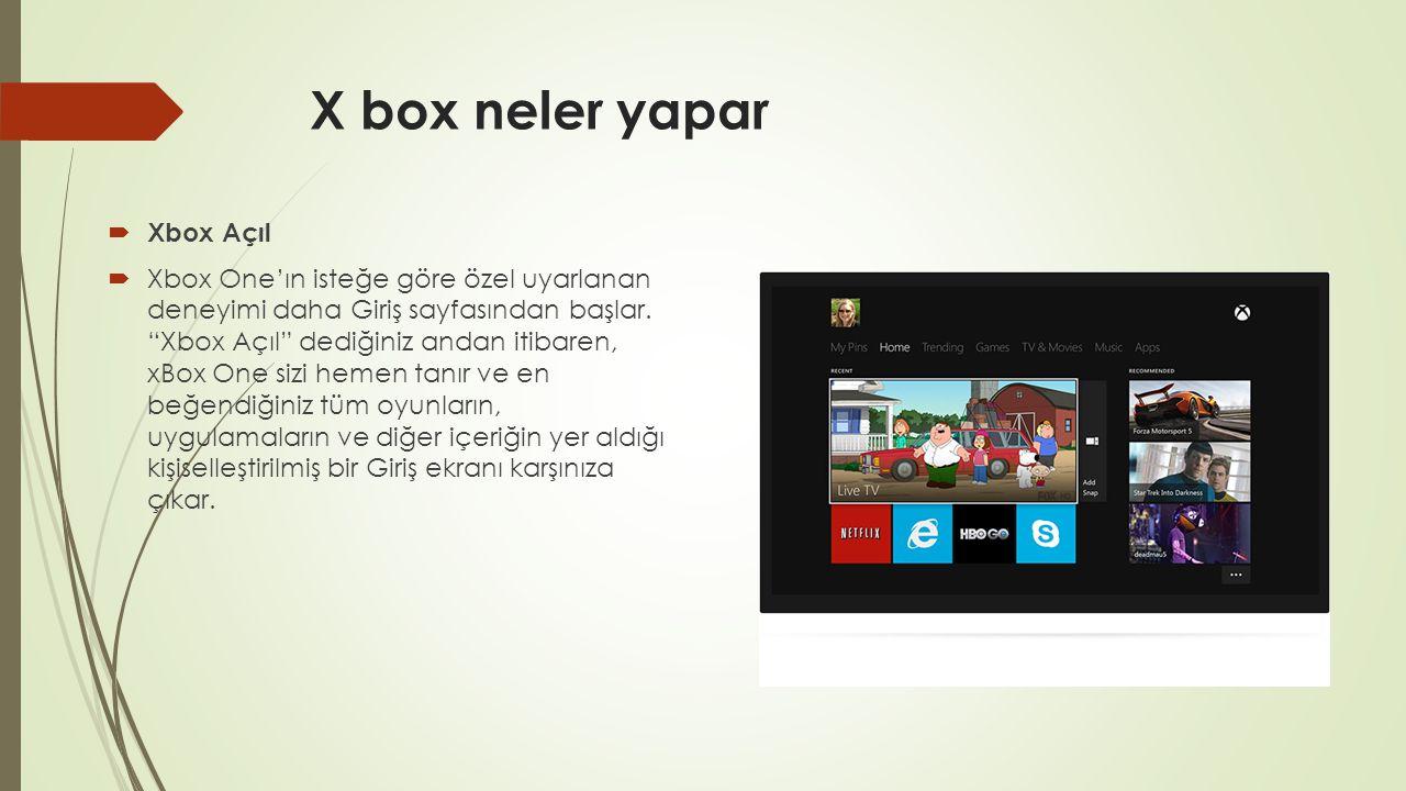 """X box neler yapar  Xbox Açıl  Xbox One'ın isteğe göre özel uyarlanan deneyimi daha Giriş sayfasından başlar. """"Xbox Açıl"""" dediğiniz andan itibaren, x"""