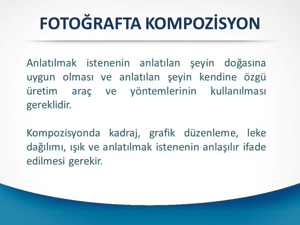 FOTOĞRAFTA KOMPOZİSYON Perspektif: Fotoğraf makinesinin çalışması, insan gözünün görmesine çok benzer.