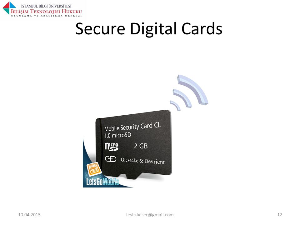 Secure Digital Cards 10.04.2015leyla.keser@gmail.com12