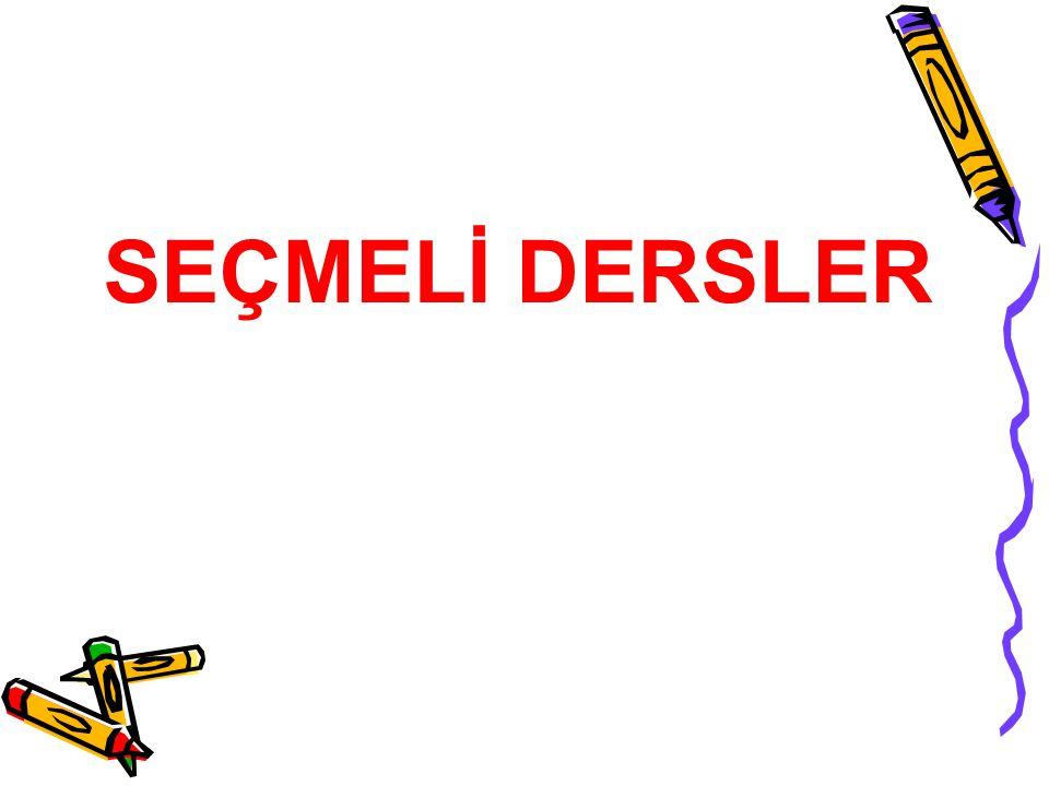 SEÇMELİ DERSLER
